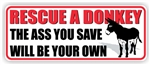 Rescue A Donkey Bumper Sticker