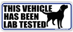 This Vehicle Has Been Lab Tested Black Labrador Retriever Dog Decal Bumper Sticker