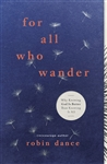 For All Who Wander: Why Knowing God Is Better Than Knowing It All