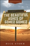 The Beautiful Ashes of Gomez Gomez 1
