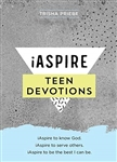 iAspire Teen Devotions: iAspire to know God. iAspire to serve others. iAspire to be the best I can be.
