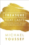Treasure That Lasts: Trading Privilege, Pleasure, and Power for What Really Matters