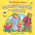 The Berenstain Bears: Grandparents Are Great!