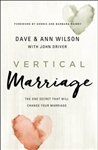 Vertical Marriage: The One Secret That Will Change Your Marriage