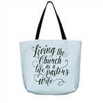 Living the Church Life as a Pastor's Wife Tote