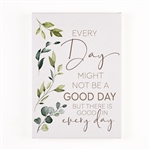 Everyday Might Not Be a Good Day Mini Canvas
