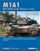 M1A1 in Detail volume 1: Iraq