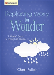 Replacing Worry for Wonder