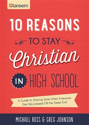 10 Reasons to Stay Christian in High School