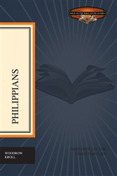 Philippians: Maturing in the Christian Life