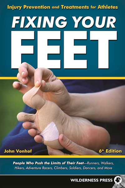 Blister Prevention Book : FIXING YOUR FEET 6th Edition