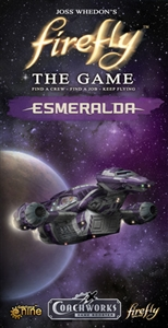 Firefly: The Game – Esmeralda