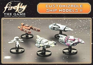 Firefly the Game: Customizable Ship Models II