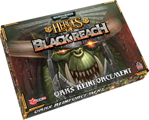 Heroes of Black Reach: Ork Reinforcements