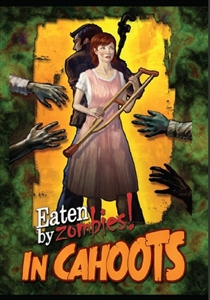 Eaten By Zombies!: In Cahoots