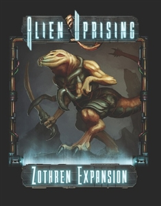 Alien Uprising: Zothren Expansion