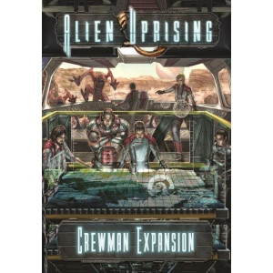 Alien Uprising: Crewman Expansion
