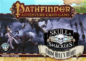 Pathfinder Adventure Card Game: Skull & Shackles: From Hell's Heart