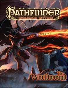 Pathfinder Campaign Setting: The Worldwound
