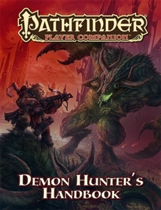 Pathfinder Player Companion: Demon Hunter's Handbook module
