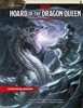 Dungeons and Dragons: Tyranny of Dragons - Hoard of the Dragon Queen