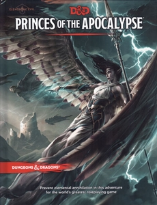Dungeons and Dragons: Princes of the Apocalypse (5th edition)