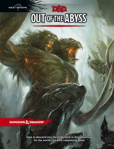 Dungeons and Dragons: Out of the Abyss (5th edition)