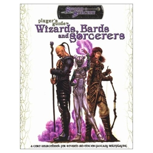 Wizards, Bards & Sorcerers softcover supplement (Sword & Sorcery d20 RPG)