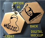 "Hogan's Heroes BSG Dog Tags - ""SO SAY WE SAUL"""