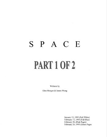 Screenplay: Space: Above And Beyond - Pilot Episode Part 1
