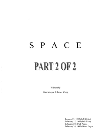 Screenplay: Space: Above And Beyond - Pilot Episode Part 2
