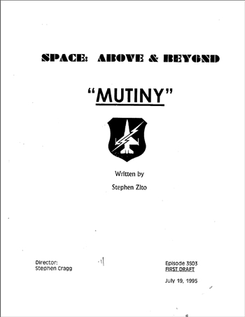 Screenplay: Space: Above And Beyond - Episode 3 - First Draft
