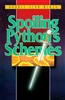 Spoiling Pythons Schemes by Bobbie Jean Merck