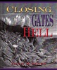 Closing Gates of Hell by Dale Sides
