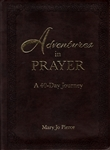 Adventures in Prayer by Mary Jo Pierce