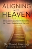 Aligning With Heaven by David Herzog