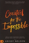 Created for the Impossible by Krissy Nelson