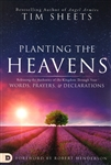 Planting the Heavens by Tim Sheets