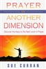 Prayer In Another Dimension by Sue Curran