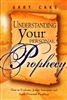 Understanding Your Personal Prophecy by Gary Cake