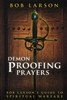 Demon Proofing Prayers by Bob Larson