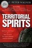 Territorial Spirits by C Peter Wagner