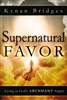 Supernatural Favor by Kynan Bridges