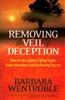 Removing the Veil of Deception by Barbara Wentroble