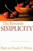 Rewards of Simplicity by Chuck Pierce and Pam Pierce
