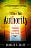 I Give You Authority Revised by Charles Kraft