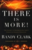 There is More by Randy Clark