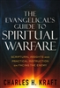 Evangelicals Guide to Spiritual Warfare by Charles Kraft