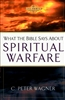 What the Bible Says About Spiritual Warfare by C. Peter Wagner