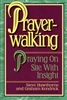 Prayer Walking by Steve Hawthorne and Graham Kendrick